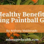 Health benefit of playing paintball game