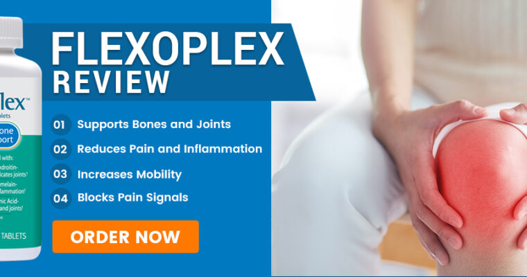 Flexoplex Review: The Powerful Joint Pain Relief Supplement